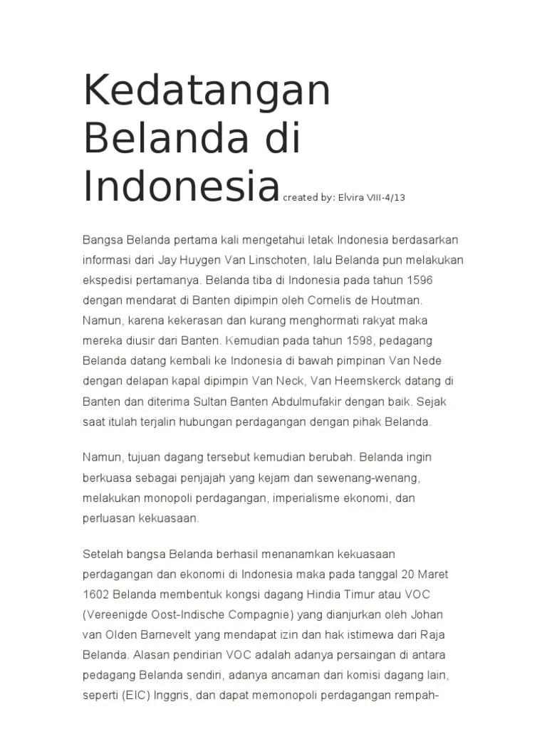 Sejarah Kedatangan Belanda di Indonesia dan Pembentukan
