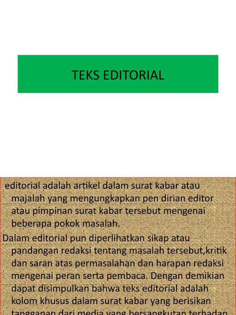 Teks Editorial Adalah : editorial, adalah, EDITORIAL