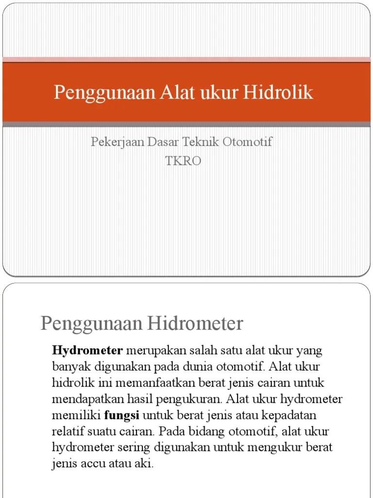 Alat Ukur Hidrolik Dan Fungsinya : hidrolik, fungsinya, Penggunaan, Hidrolik