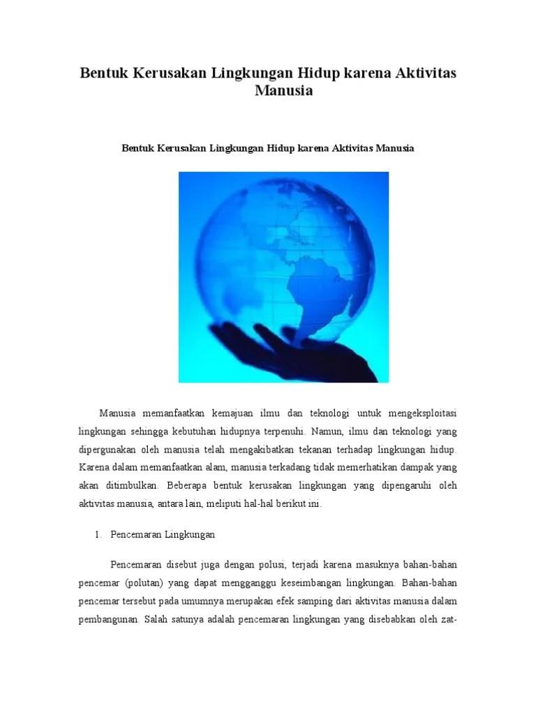 Dampak Aktivitas Manusia Terhadap Lingkungan Alam : dampak, aktivitas, manusia, terhadap, lingkungan, Dokumen, Serupa, Dengan, Bentuk, Kerusakan, Lingkungan, Hidup, Karena, Aktivitas, Manusia