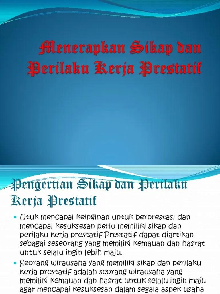 Perilaku Prestatif Adalah : perilaku, prestatif, adalah, Menerapkan, Sikap, Perilaku, Kerja, Prestatif