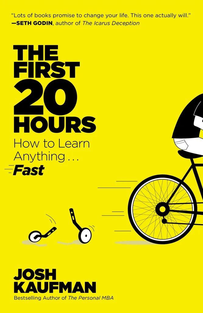 The First 20 Hours by Josh Kaufman - Book - Read Online