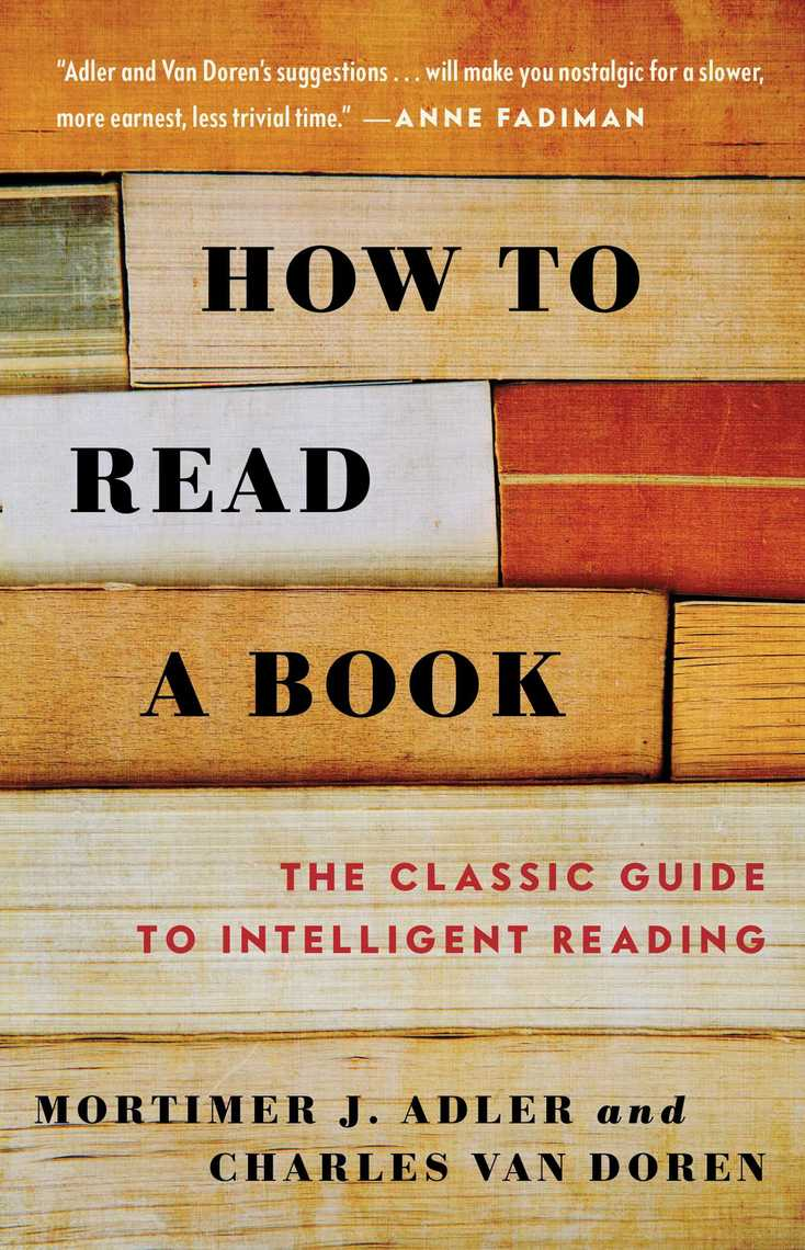 How To Read A Book By Mortimer J Adler, Charles Van Doren