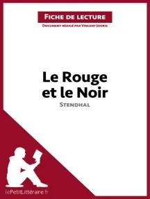 Le Rouge Et Le Noir Fiche De Lecture : rouge, fiche, lecture, Lisez, Rouge, Stendhal, (Fiche, Lecture), LePetitLittéraire.fr, Vincent, Jooris, Ligne, Livres