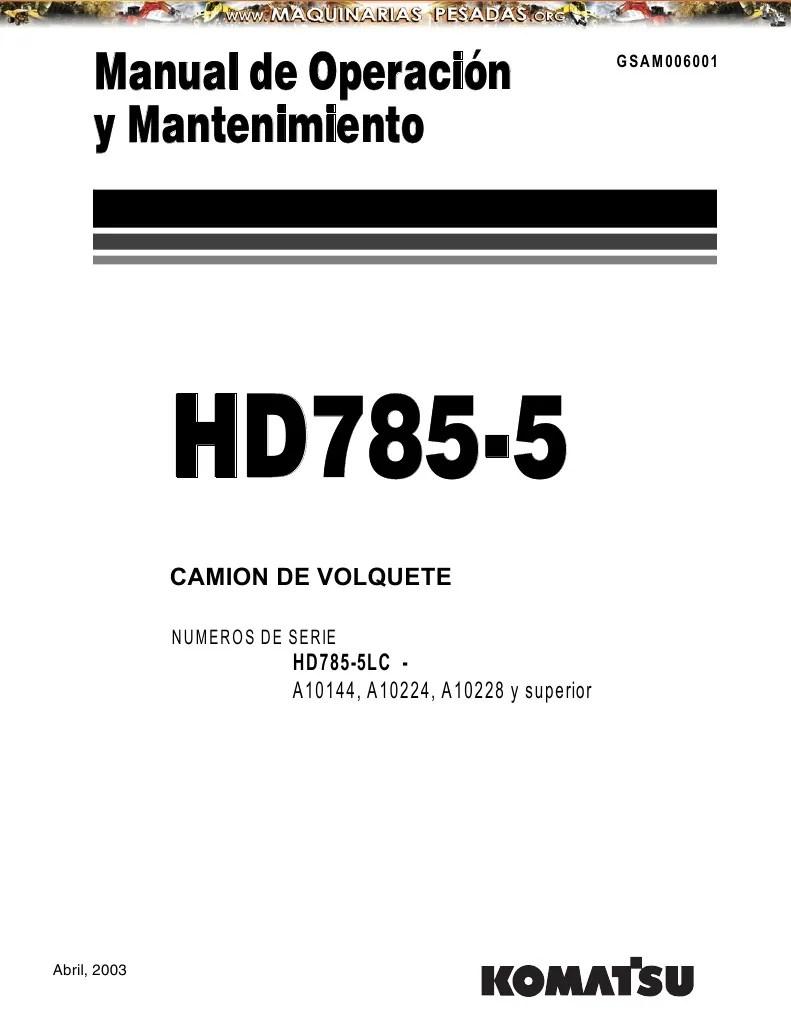 Manual Operacion Mantenimiento Camion Minero Hd 785 5 Komatsu