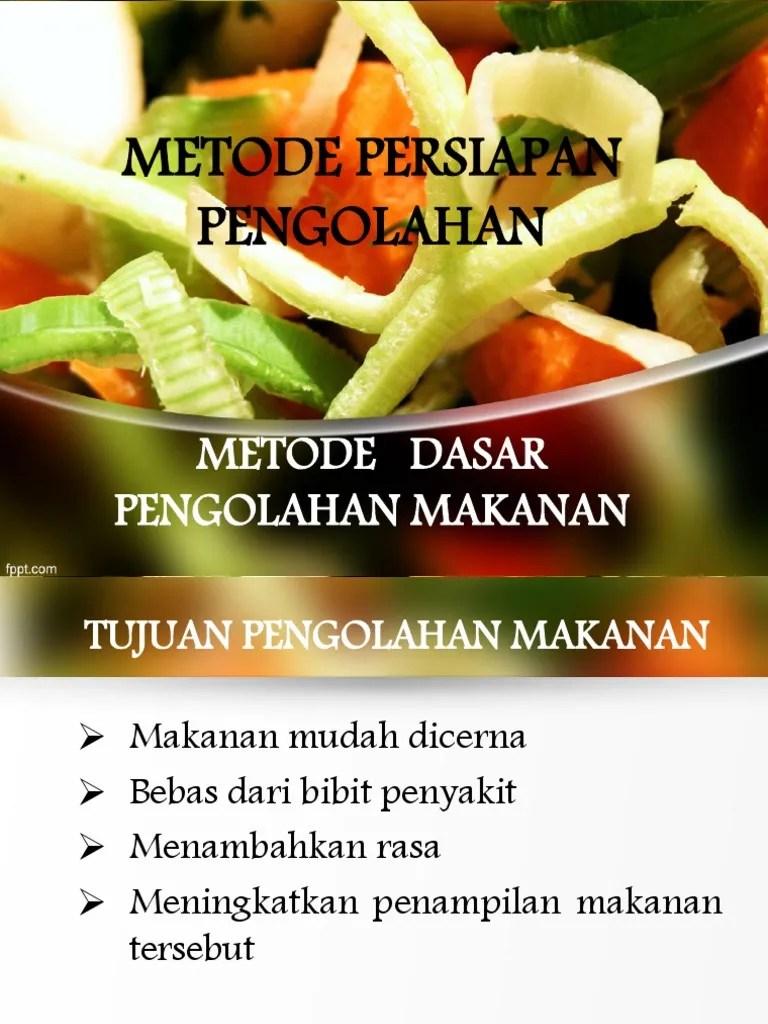 Metode Pengolahan Makanan : metode, pengolahan, makanan, PRINT