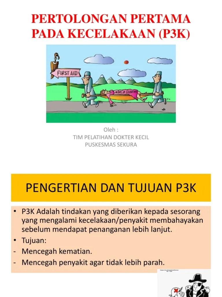 Tujuan P3k Adalah : tujuan, adalah, Pertolongan, Pertama, Kecelakaan, (p3k)