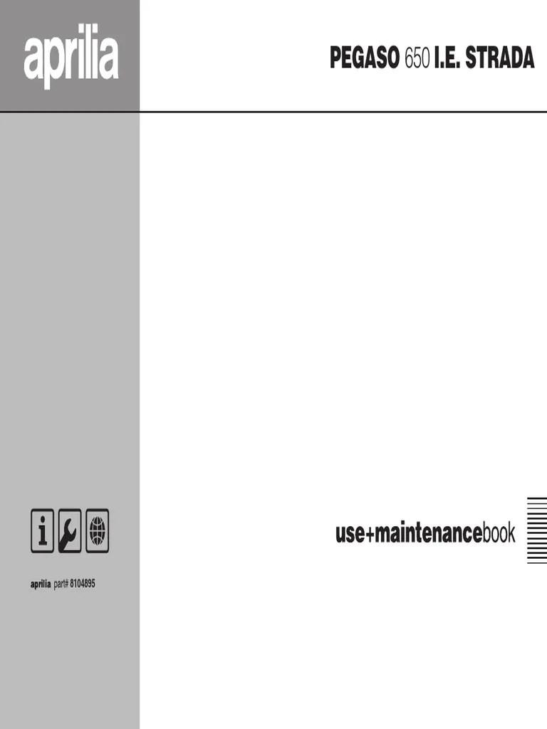 aprilia pegaso 650 strada user maintenace manual 2005 brake vehicles [ 768 x 1024 Pixel ]