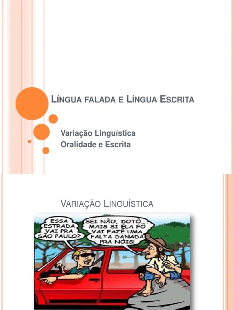Língua Falada E Língua Escrita Escrita Comunicação