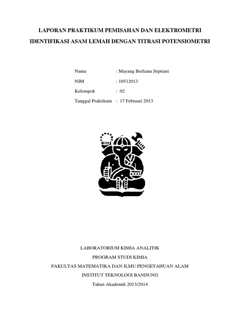 Laporan Praktikum Potensiometri : laporan, praktikum, potensiometri, Laporan, Praktikum, Pemisahan, Elektrometri, Identifikasi, Lemah, Dengan, Titrasi, Potensiometri