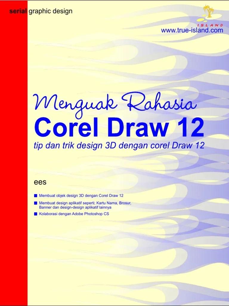 Modul Corel Draw X5 Lengkap : modul, corel, lengkap, Belajar, CorelDraw, Menguak, Rahasia, Corel