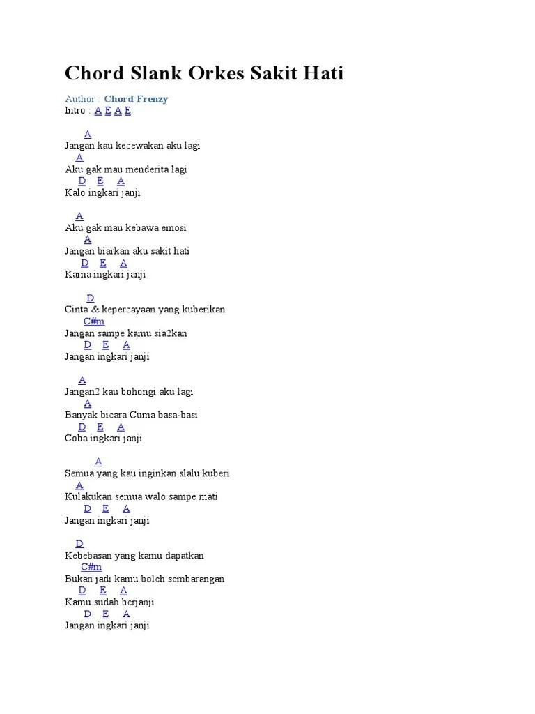 Orkes Sakit Hati Lirik : orkes, sakit, lirik, Chord, Slank