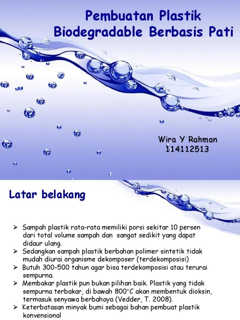 Bahan Pembuatan Plastik : bahan, pembuatan, plastik, Pembuatan, Plastik, Biodegradable
