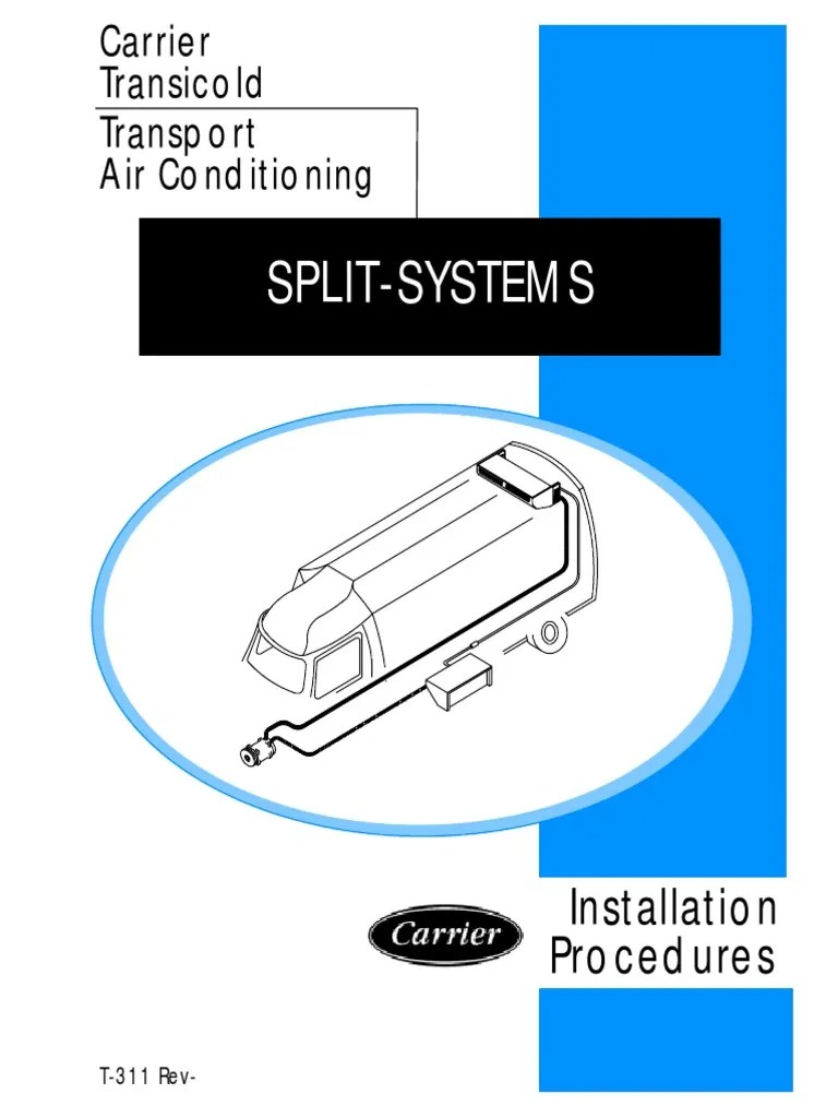 medium resolution of carrier transicold transport air conditioning installation procedures split systems air conditioning manufactured goods