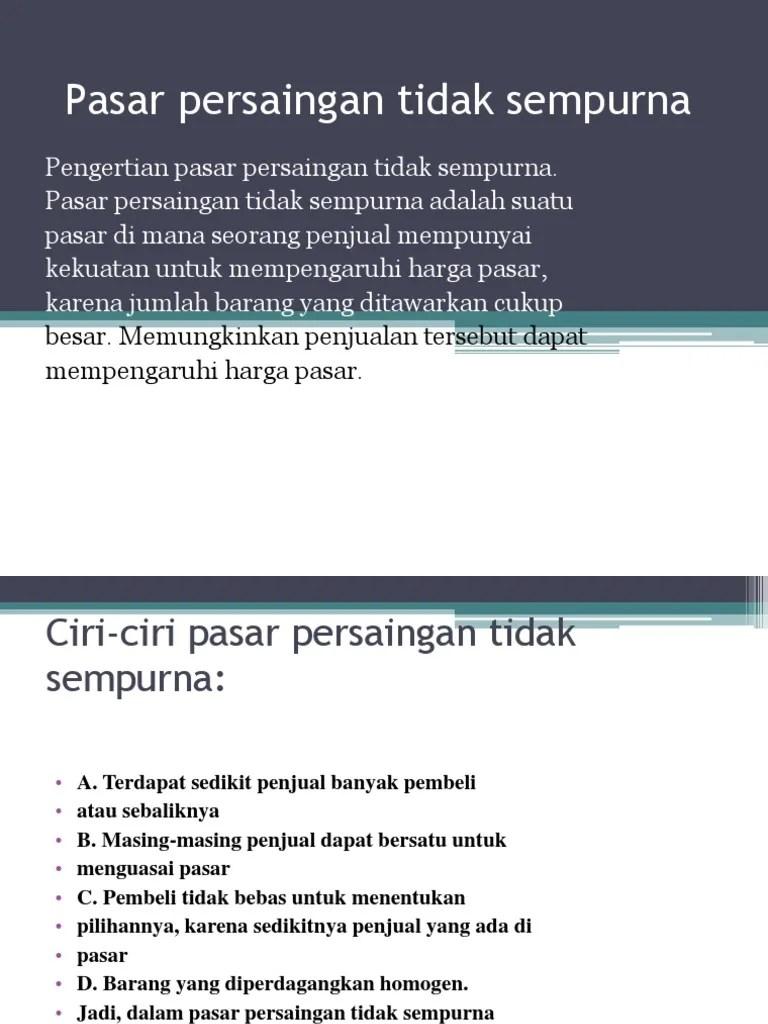 Ciri-ciri Pasar : ciri-ciri, pasar, Pasar, Persaingan, Tidak, SempurnaB.pptx