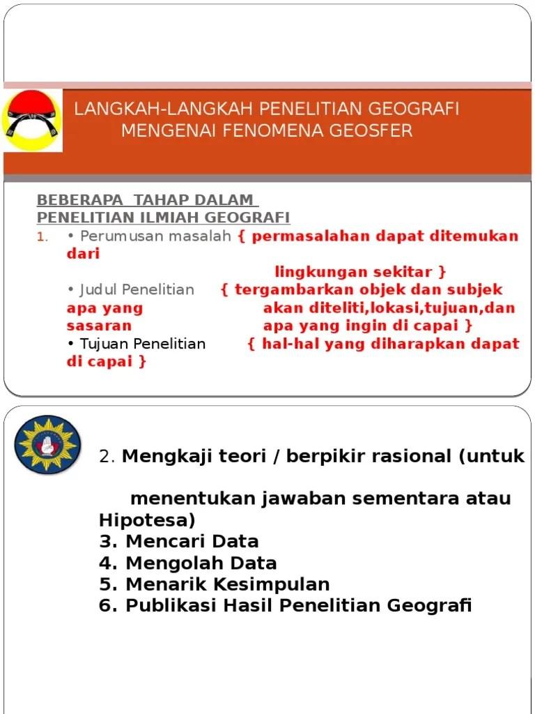 Langkah-langkah Penelitian Geografi : langkah-langkah, penelitian, geografi, Langkah-langkah, Penelitian, Geografi, Mengenai, Fenomena, Geosfer.pptx, Wasis.doc
