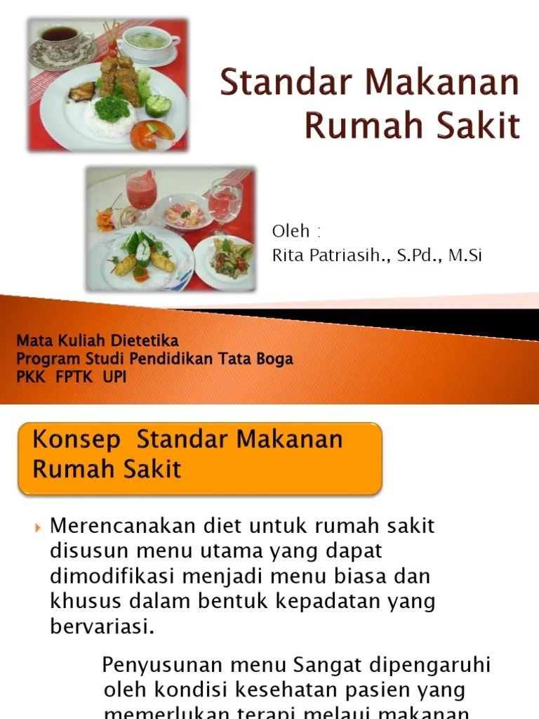 Makanan Rumah Sakit : makanan, rumah, sakit, Dietetika, Standar, Makanan, Rumah, Sakit