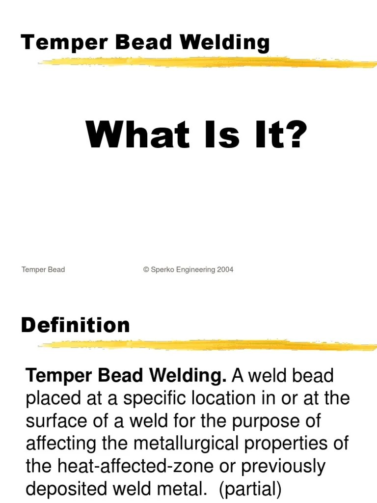 The Alternative to PWHT Temper Bead Welding by Walter J
