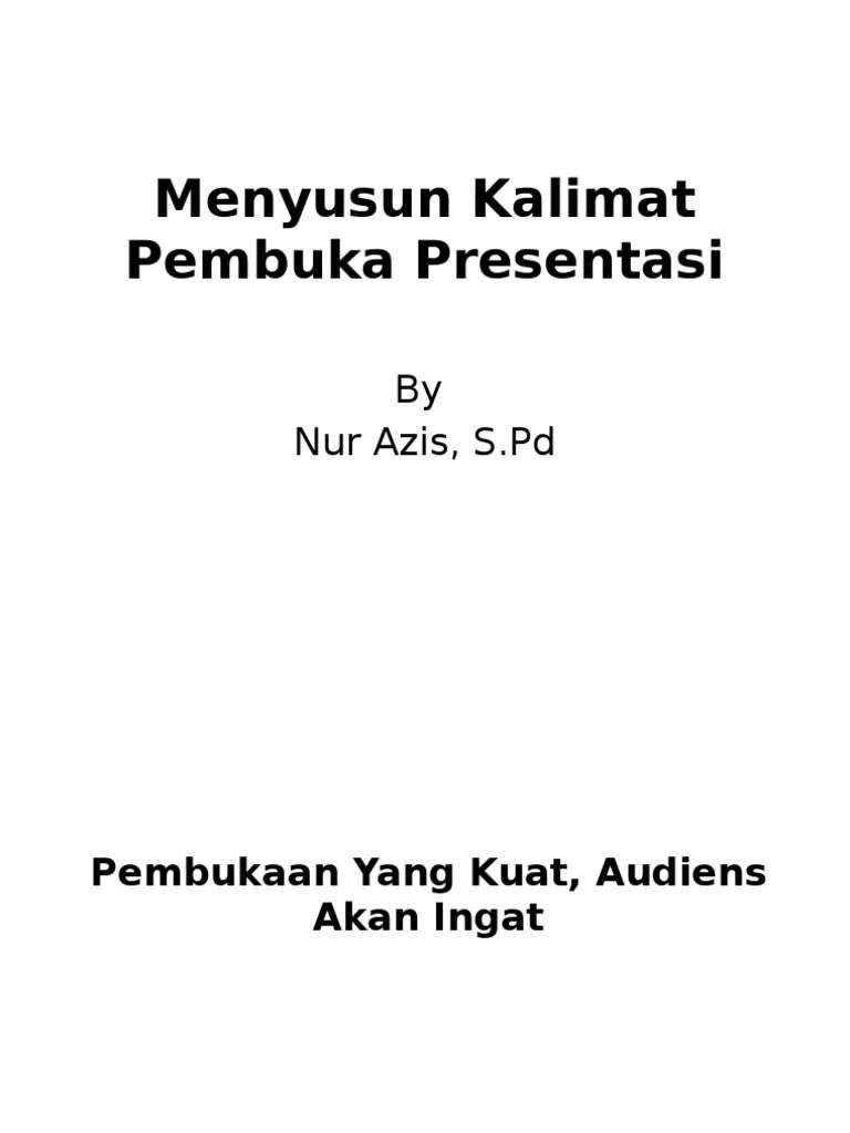 Kalimat Pembuka Presentasi Proposal : kalimat, pembuka, presentasi, proposal, Menyusun, Kalimat, Pembuka, Presentasi
