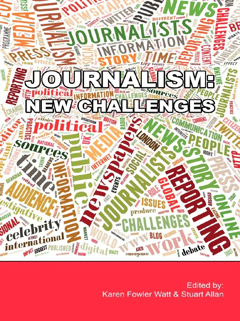 Journalism New Challenges Journalism News