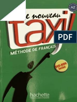 Taxi Le Nouveau Taxi 2 Livre Hachette Pdf