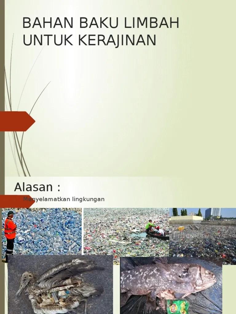 Bahan Baku Limbah Untuk Kerajinan : bahan, limbah, untuk, kerajinan, Bahan, Limbah, Untuk, Kerajinan