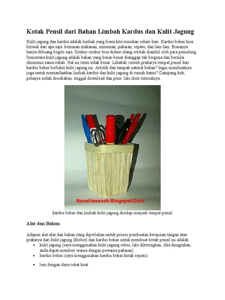 Cara Membuat Hiasan Pensil Dari Kulit Jagung : membuat, hiasan, pensil, kulit, jagung, Kotak, Pensil, Bahan, Limbah, Kardus, Kulit, Jagung