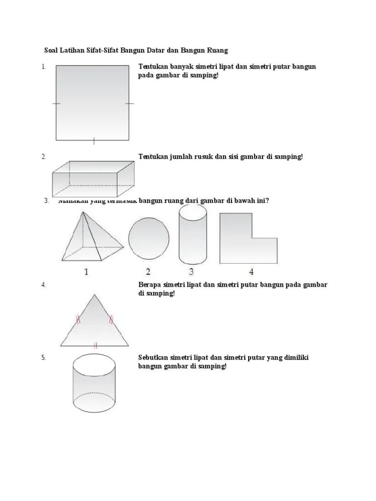Tentukan Jumlah Simetri Lipat Dari Bangun Datar Pada Gambar Di Bawah : tentukan, jumlah, simetri, lipat, bangun, datar, gambar, bawah, 6.Soal, Latihan, Sifat, Bangun, Datar, Ruang