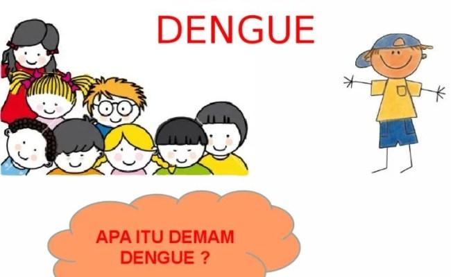 Demam Dengue Copy Ppt