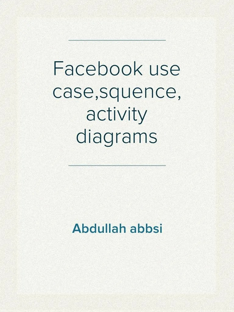 hight resolution of facebook use case diagram activity diagram sequence diagram password authentication
