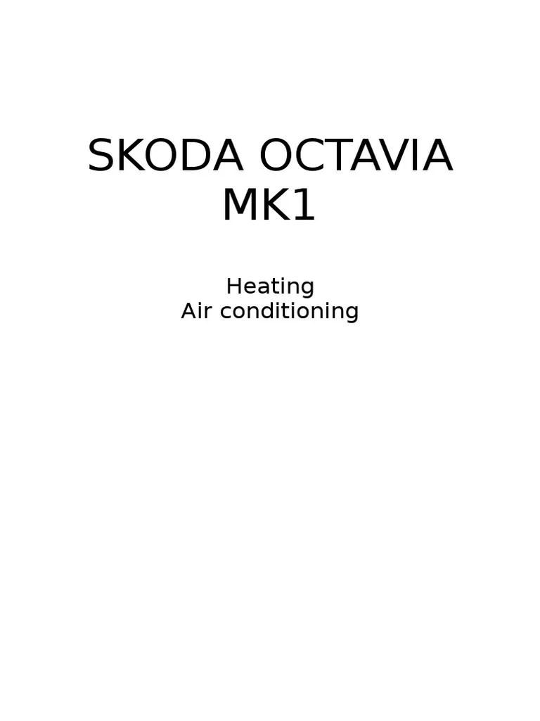 hight resolution of skoda octavia mk1 04 heating air conditioning air conditioning hvac