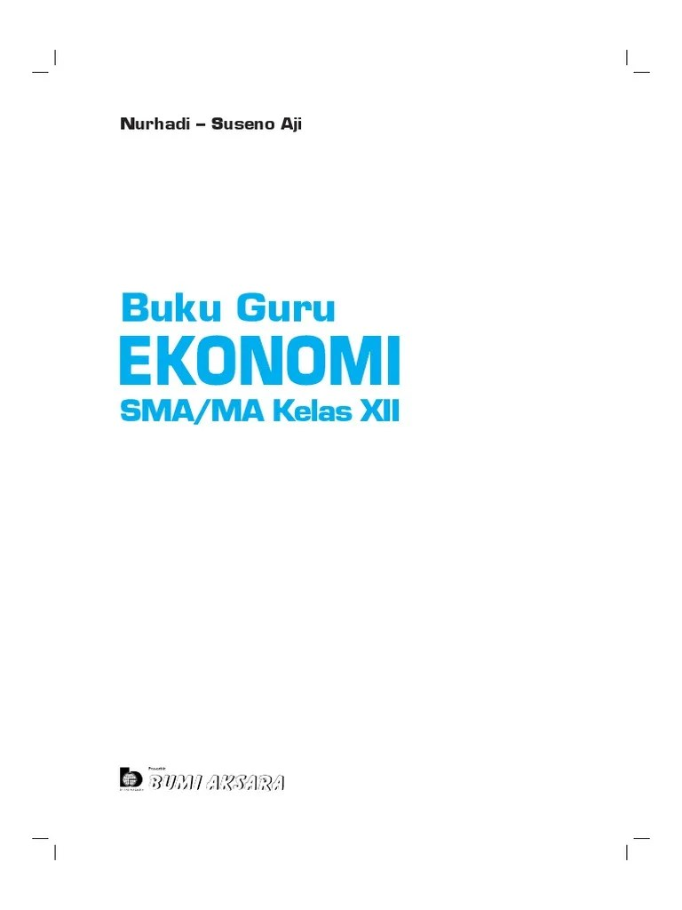 Persediaan barang dagang pada simpulan periode akuntansi ialah rp5.0000.000,00. Ekonomi Xii Buku Guru Unlocked