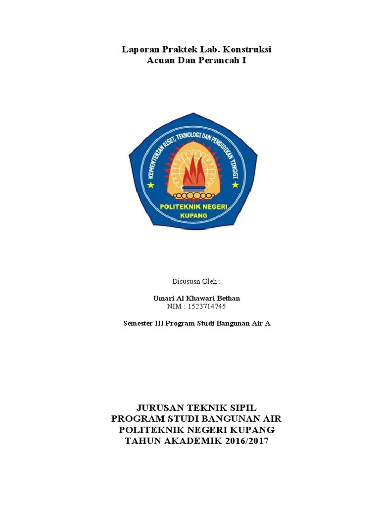 Logo Politeknik Negeri Kupang : politeknik, negeri, kupang, Laporan, Praktikum, Konstruksi, Acuan, Perancah, Politeknik, Negeri, Kupang