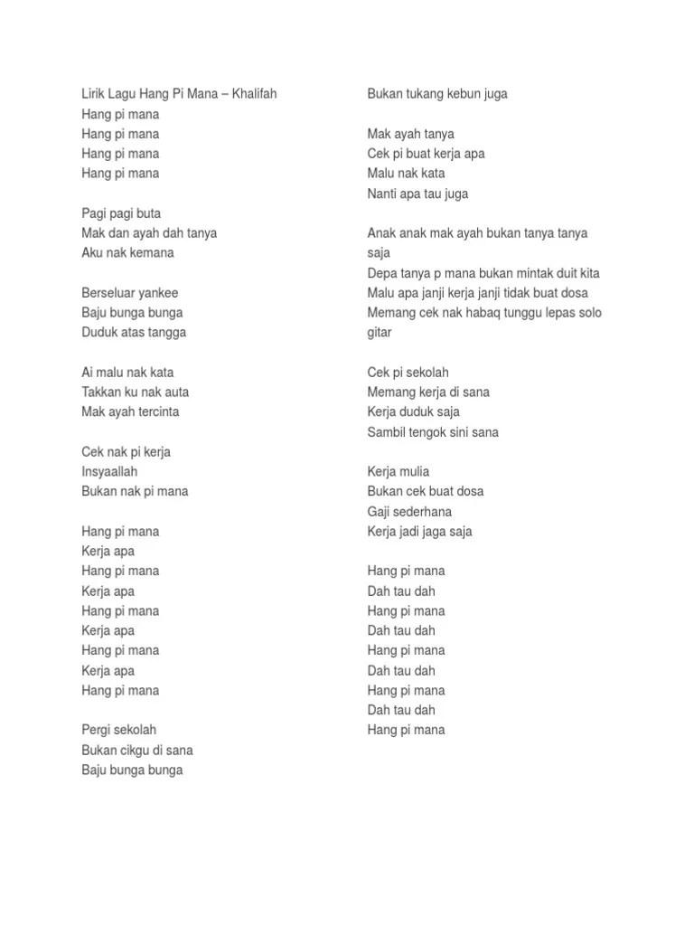 Lirik Lagu Khalifah Hang Pi Mana : lirik, khalifah, Lirik, Khalifah