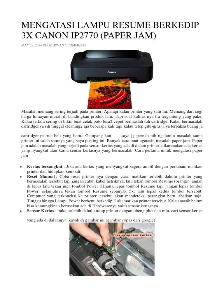 Cara Mengatasi Printer Canon Ip2770 Lampu Kuning Berkedip : mengatasi, printer, canon, ip2770, lampu, kuning, berkedip, Mengatasi, Lampu, Resume, Berkedip, Canon, Ip2770, (Paper