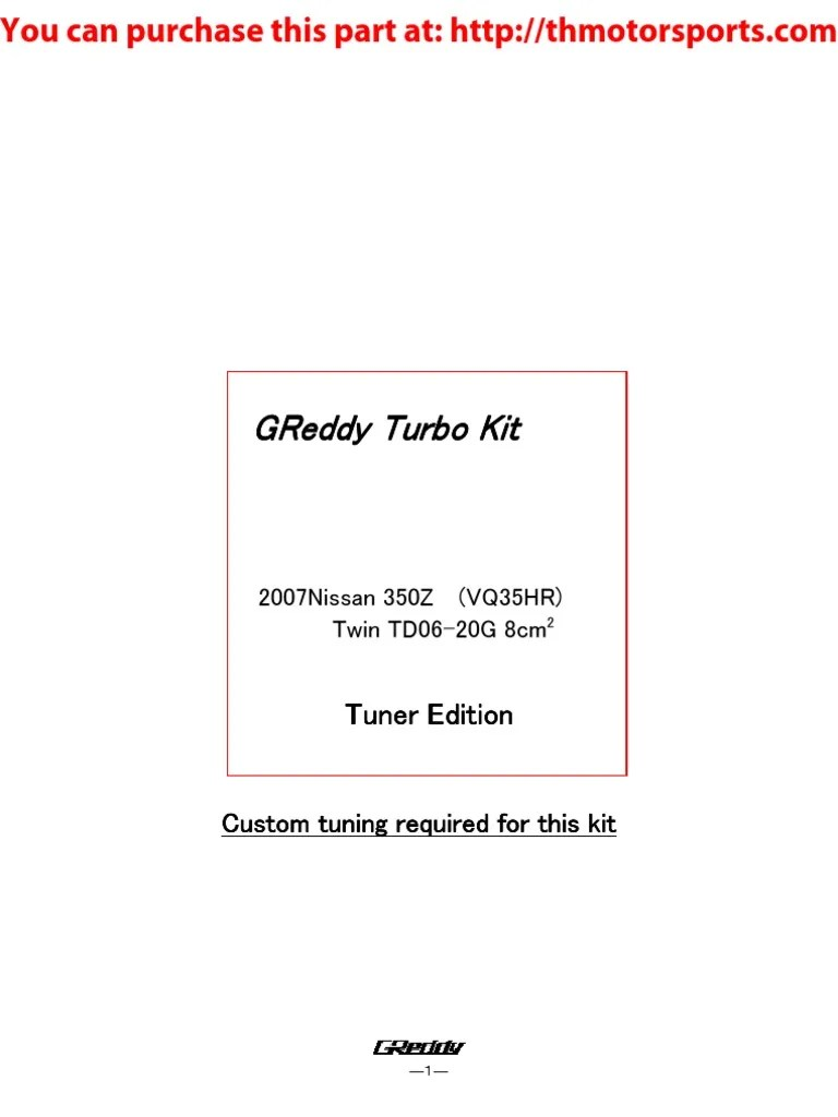 medium resolution of greddy 350z turbo kit 07 350z tk 20gs01 part 11520094 turbocharger automotive technologies