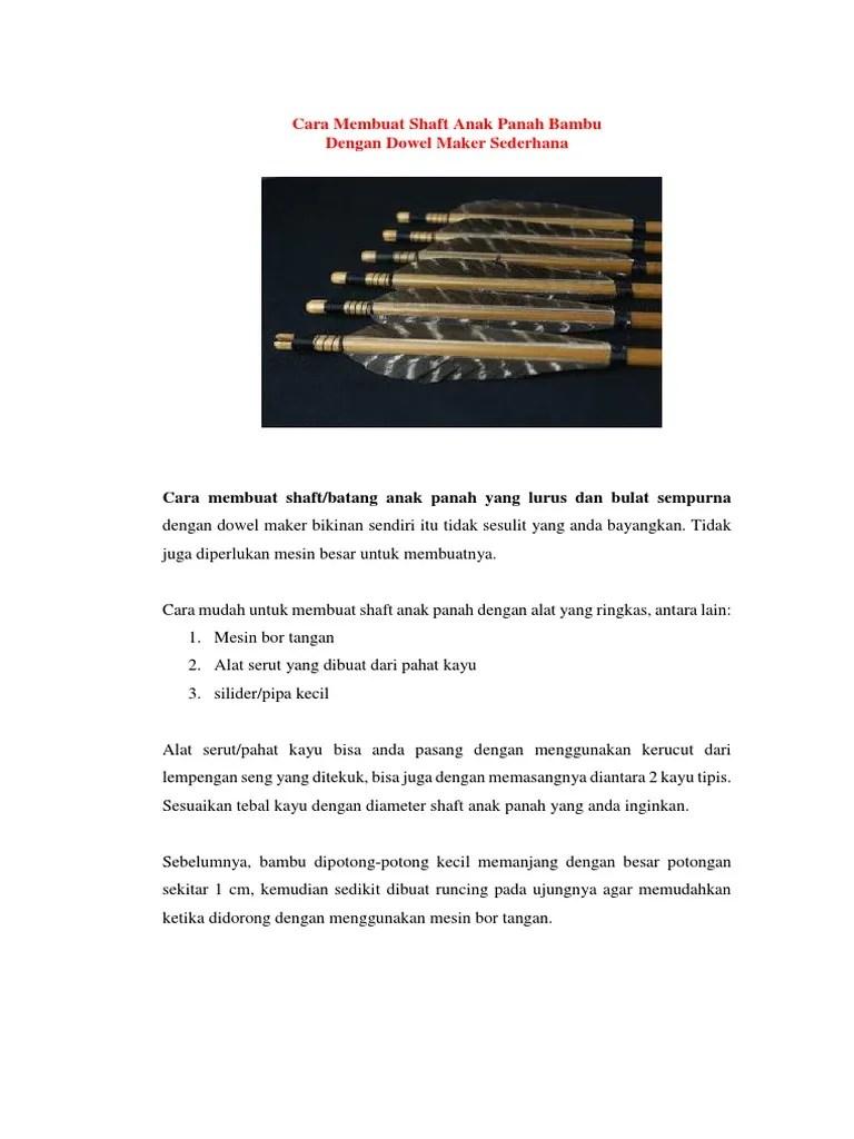 Cara Membuat Anak Panah Dari Bambu : membuat, panah, bambu, Membuat, Shaft, Panah, Bambu, Dengan, Dowel, Maker, Sederhana