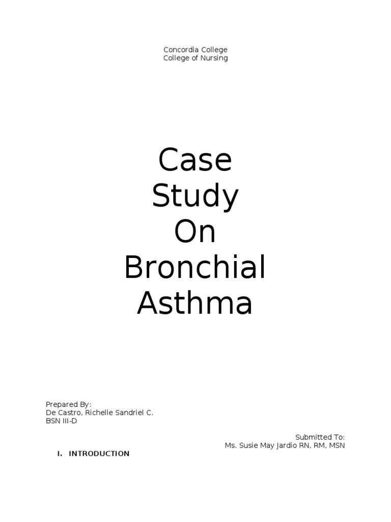 CASE STUDY Bronchial Asthma