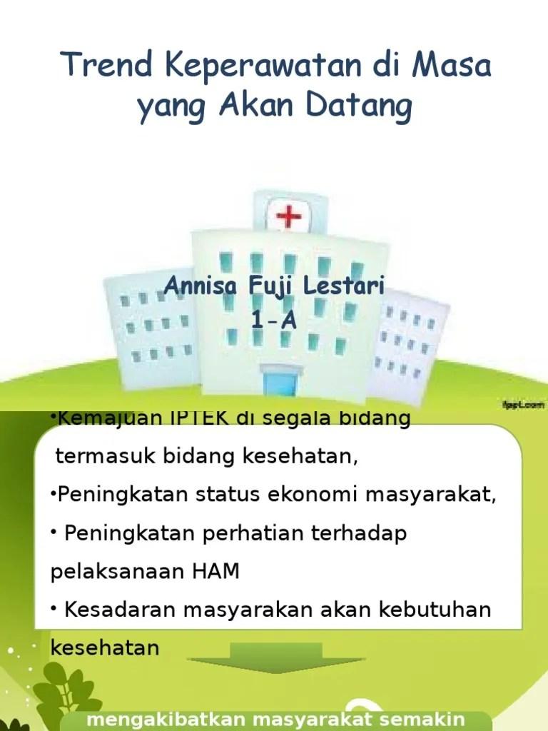 Kebutuhan Masa Yang Akan Datang : kebutuhan, datang, Annisa, Lestari, (1-A), Keperawatan, Datang