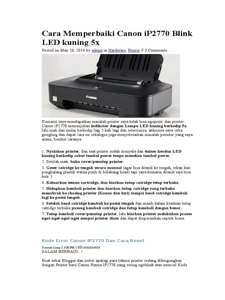 Cara Mengatasi Printer Canon Ip2770 Lampu Kuning Berkedip : mengatasi, printer, canon, ip2770, lampu, kuning, berkedip, Mengatasi, Printer, Canon, Ip2770, Lampu, Kuning, Berkedip