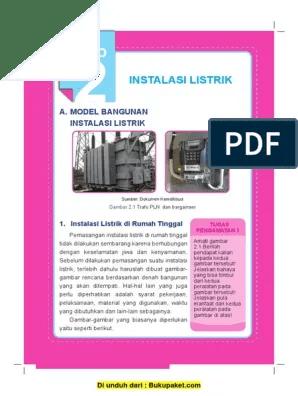 Bahan Dasar Yang Digunakan Dalam Pembuatan Papan Instalasi Listrik Adalah : bahan, dasar, digunakan, dalam, pembuatan, papan, instalasi, listrik, adalah, Instalasi, Listrik