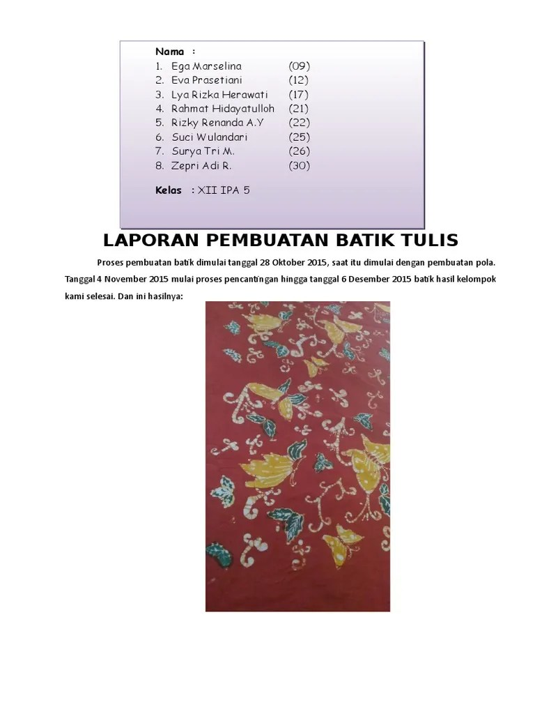 Tahapan Pembuatan Batik Tulis : tahapan, pembuatan, batik, tulis, Laporan, Pembuatan, Batik, Tulis