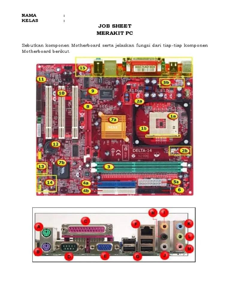 Jelaskan Fungsi Dari Motherboard : jelaskan, fungsi, motherboard, Sheet, Merakit, Sebutkan, Komponen, Motherboard, Serta, Jelaskan, Fungsi, Tiap-tiap, Berikut
