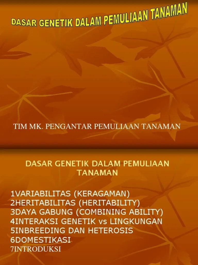 Heritabilitas Dalam Pemuliaan Tanaman : heritabilitas, dalam, pemuliaan, tanaman, 257360_Heritabilitas(1)