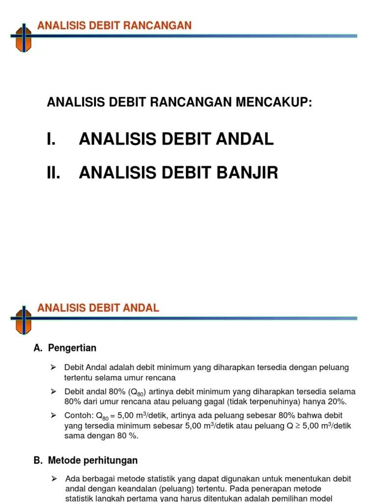 Pengertian Debit Adalah : pengertian, debit, adalah, Analisis, Debit, Rancangan.ppt