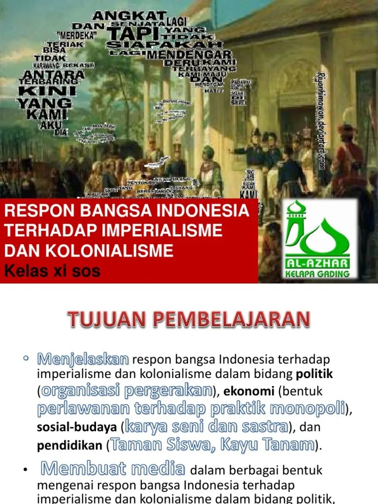 Respon Bangsa Indonesia Terhadap Imperialisme Dan Kolonialisme : respon, bangsa, indonesia, terhadap, imperialisme, kolonialisme, Respon, BangsaA
