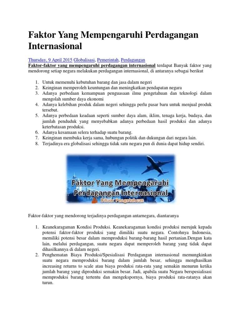 Sebutkan Faktor-faktor Yang Mendorong Terjadinya Perdagangan Internasional : sebutkan, faktor-faktor, mendorong, terjadinya, perdagangan, internasional, Faktor, Mempengaruhi, Perdagangan, Internasional