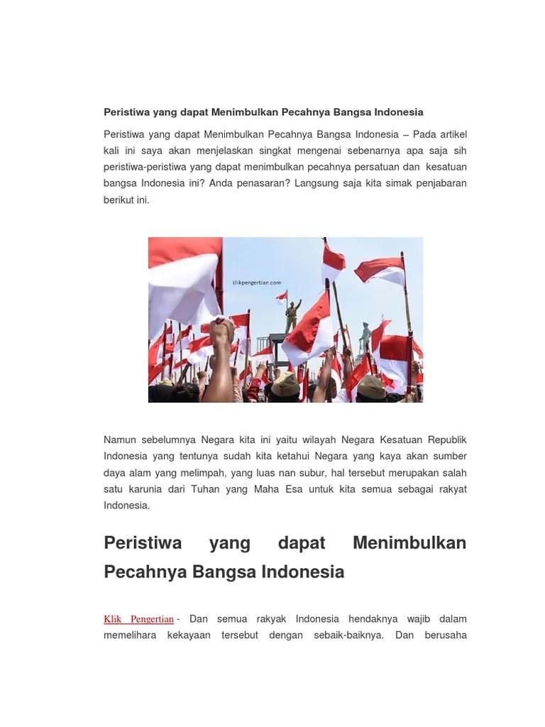 Berita Pecahnya Persatuan Bangsa Indonesia : berita, pecahnya, persatuan, bangsa, indonesia, Peristiwa, Dapat, Menimbulkan, Pecahnya, Bangsa, Indonesia