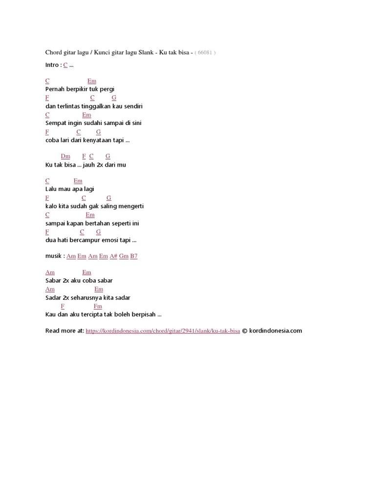 Chord Lagu Slank - Ku Tak Bisa, Kunci Gitar Lagu Cinta