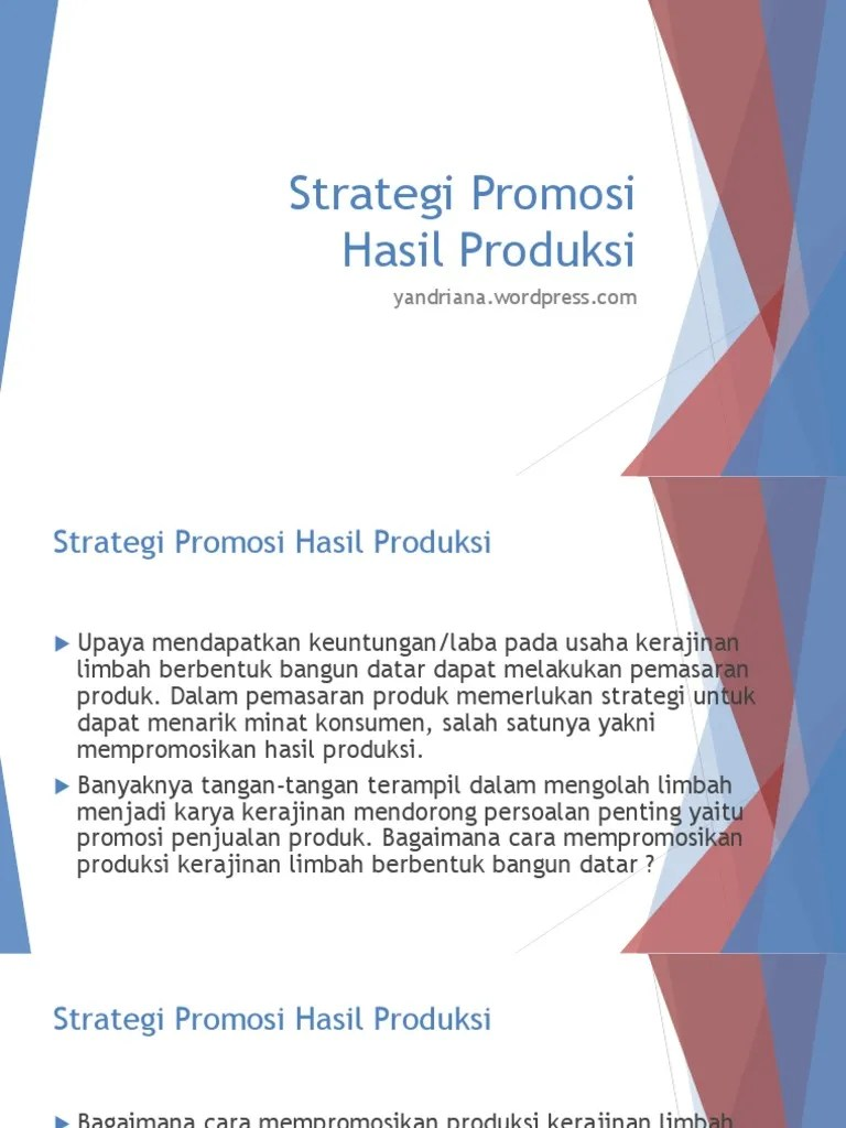 Cara Pemasaran Produk Kerajinan Tangan : pemasaran, produk, kerajinan, tangan, Wirausaha, Kerajinan, Limbah, Berbentuk, Bangun, Datar, Strategi, Promosi, Hasil, Produksi